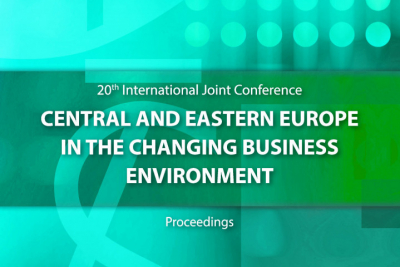 20th Joint International Conference Central and Eastern Europe in the Changing Business Environment : Proceedings